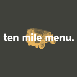 ten mile menu friday delivery