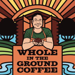 Whole In The Ground Coffee